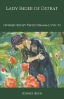 Lady Inger of Ostrat: Henrik Ibsen's Prose Dramas, Vol III Cover Image