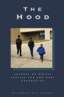The Hood: Journal of Poetic Justice for the Next Generation Cover Image