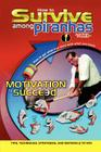 How to Survive Among Piranhas: Tips, Techniques, Strategies, and Materials to Win Cover Image