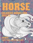 Coloring Books for Adults Large Print and Easy Pattern - Animals - Horse Cover Image