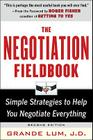 The Negotiation Fieldbook, Second Edition: Simple Strategies to Help You Negotiate Everything Cover Image