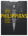 Philippians - Teen Bible Study Leader Kit: Learning to Lead as a Disciple of Jesus [With DVD] Cover Image