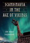 Scandinavia in the Age of Vikings Cover Image