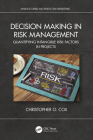 Decision Making in Risk Management: Quantifying Intangible Risk Factors in Projects Cover Image