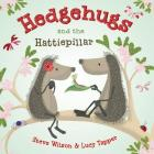 Hedgehugs and the Hattiepillar Cover Image