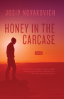 Honey in the Carcase: Stories Cover Image