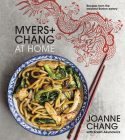 Myers+chang at Home: Recipes from the Beloved Boston Eatery Cover Image