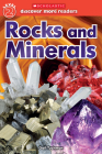 Rocks and Minerals (Scholastic Discover More Reader, Level 2) Cover Image
