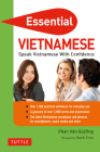Essential Vietnamese: Speak Vietnamese with Confidence! (Vietnamese Phrasebook & Dictionary) (Essential Phrase Bk) Cover Image