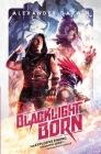 Blacklight Born Cover Image