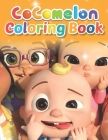Cocomelon Coloring Book: Great Coloring Book For All Lovers For Kids and Toddlers. Cover Image