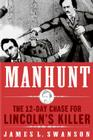 Manhunt LP: The 12-Day Chase to Catch Lincoln's Kill Cover Image