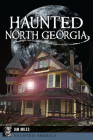 Haunted North Georgia Cover Image