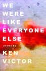 We Were Like Everyone Else Cover Image