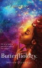 Butterfliology: Free Thought, The Art of Defining Yourself for Yourself Cover Image