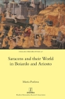 Saracens and their World in Boiardo and Ariosto (Italian Perspectives #47) Cover Image