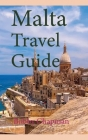 Malta Travel Guide: Early History and Before History, Tourism Information Cover Image