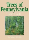 Trees of Pennsylvania: Field Guide Cover Image
