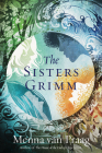 The Sisters Grimm: A Novel Cover Image