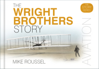 The Wright Brothers Story (Story series) Cover Image
