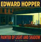 Edward Hopper: Painter of Light and Shadow Cover Image