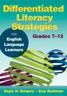 Differentiated Literacy Strategies for English Language Learners, Grades 7 12 Cover Image