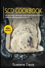 Scd Cookbook: 40+ Muffins, Pancakes and Cookie recipes for a healthy and balanced SCD diet Cover Image