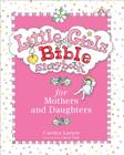 Little Girls Bible Storybook for Mothers and Daughters Cover Image