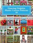 Dancing Dolphin Plastic Canvas Patterns 10: DancingDolphinPatterns.com Cover Image