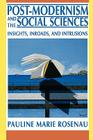 Post-Modernism and the Social Sciences: Insights, Inroads, and Intrusions Cover Image