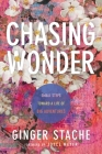 Chasing Wonder: Small Steps Toward a Life of Big Adventures Cover Image