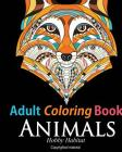 Adult Coloring Book: Animals: Coloring Book for Grownups Featuring 34 Beautiful Animal Designs Cover Image