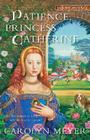 Patience, Princess Catherine: A Young Royals Book Cover Image