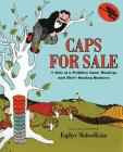 Caps for Sale: A Tale of a Peddler, Some Monkeys and Their Monkey Business (Young Scott Books) Cover Image