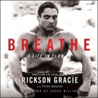 Breathe: A Life in Flow Cover Image