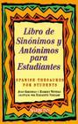 Libro de Sinonimos y Antonimos Para Estudiantes = Spanish Thesaurus for Students Cover Image
