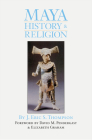 Maya History and Religion, Volume 99 (Civilization of the American Indian #99) Cover Image