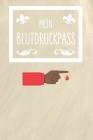 Mein Blutdruckpass: 100 vorgefertigte Seiten ca. DIN A5 Zum selbst eintragen und Notizen aufschreiben Cover Image