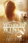 Tethered Wings (Hidden Wings #3) Cover Image