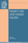 Family Law and Family Values (Onati International Series in Law and Society #12) Cover Image