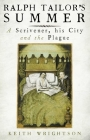 Ralph Tailor's Summer: A Scrivener, His City and the Plague Cover Image