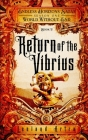 Return of the Vibrius: Endless Horizons Sagas, World Without End, Book 2 Cover Image