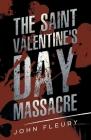 The Saint Valentine's Day Massacre Cover Image