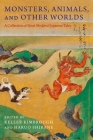 Monsters, Animals, and Other Worlds: A Collection of Short Medieval Japanese Tales (Translations from the Asian Classics) Cover Image