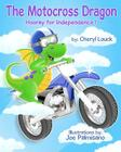 The Motocross Dragon: Hooray for Independence Cover Image