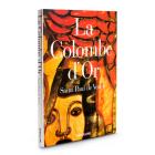 La Colombe D?or: Saint Paul de Vence (Trade) Cover Image