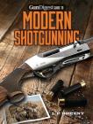 Gun Digest Guide to Modern Shotgunning Cover Image