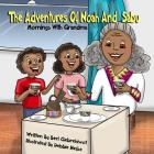 The Adventures of Noah and Sabu: Mornings with Grandma Cover Image