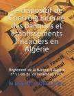 Le dispositif de Contrôle interne des banques et établissements financiers en Algérie: Règlement de la Banque d'Algérie n°11-08 du 28 novembre 2011 Cover Image