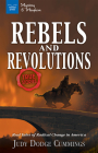 Rebels & Revolutions: Real Tales of Radical Change in America Cover Image